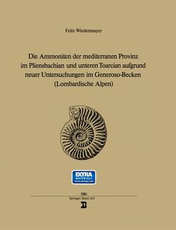 Die Ammoniten der mediterranen Provinz im Pliensbachian und unteren Toarcian aufgrund neuer Untersuchungen im Generoso-Becken von WIEDENMAYER