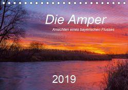 Die Amper – Ansichten eines bayerischen Flusses (Tischkalender 2019 DIN A5 quer) von Bogumil,  Michael