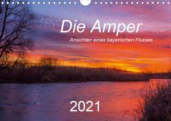 Die Amper – Ansichten eines bayerischen Flusses (Wandkalender 2021 DIN A4 quer) von Bogumil,  Michael