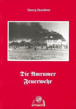 Die Amrumer Feuerwehr von Quedens,  Georg