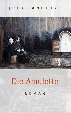 Die Amulette von Langhirt,  Jula