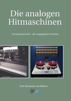 Die analogen Hitmaschinen von Behren,  Karl H von