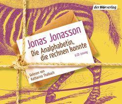 Die Analphabetin, die rechnen konnte von Jonasson,  Jonas, Kuhn,  Wibke, Thalbach,  Katharina