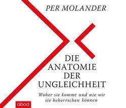 Die Anatomie der Ungleichheit von Molander,  Per, Presser,  Armand