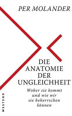 Die Anatomie der Ungleichheit von Molander,  Per, Scherzer,  Jörg