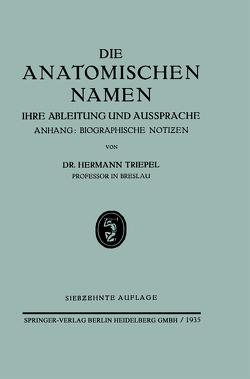 Die Anatomischen Namen von Triepel,  Hermann