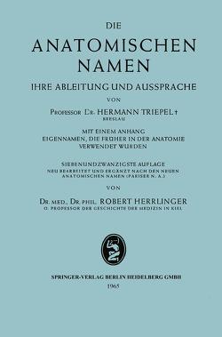 Die anatomischen Namen von Herrlinger,  Robert, Triepel,  Hermann