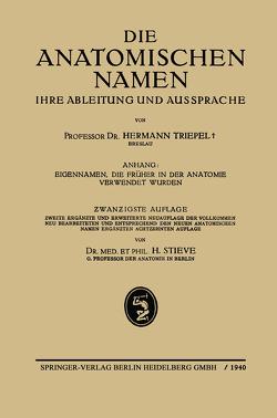 Die Anatomischen Namen von Stieve,  Hermann, Triepel,  Hermann