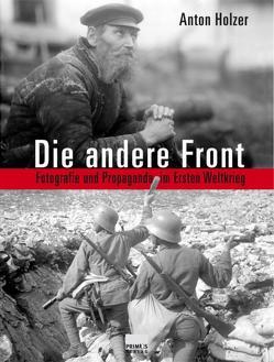 Die andere Front von Holzer,  Anton