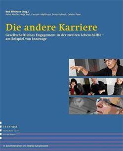 Die andere Karriere von Altorfer,  Heinz, Bühlmann,  Beat, Graf,  Maja, Hoepflinger,  François, Peter,  Colette