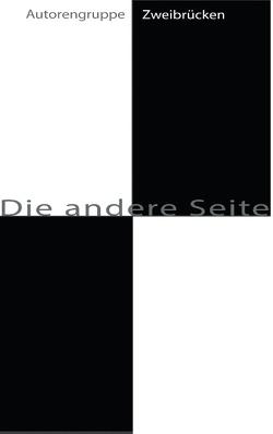 Die andere Seite von Barner,  Konrad, Franke,  Barbara, Kimmel,  Annette, Klee,  Karin, Neuer,  Runa, Nitschke,  Gundela, Rinsche,  Gerhard, Werner,  Heide