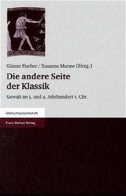 Die andere Seite der Klassik von Fischer,  Guenter, Moraw,  Susanne