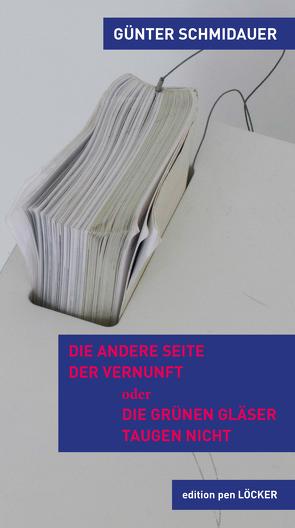 Die andere Seite der Vernunft von Schmidauer,  Günter