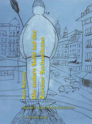 Die andere Sicht auf das Zürcher Sechseläuten von Righetti,  Ruth, Stutz,  Milva