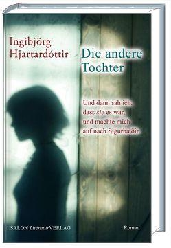 Die andere Tochter von Flecken,  Tina, Hjartardóttir,  Ingibjörg