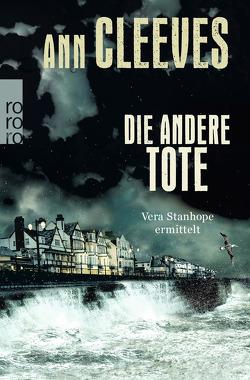 Die andere Tote von Cleeves,  Ann, Kremer,  Stefanie