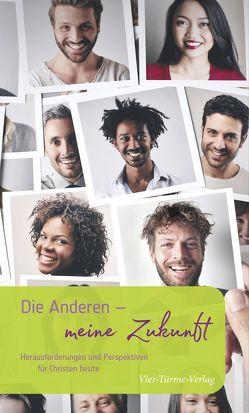 Die Anderen – meine Zukunft von Eibicht,  Linus, Kaffanke,  Jakobus, Schäfer,  Cyrill
