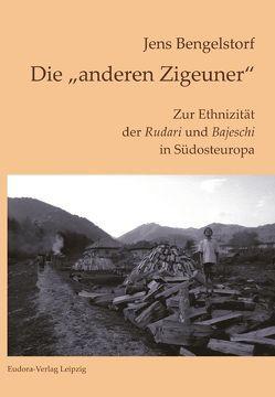 """Die """"anderen Zigeuner"""" von Bengelstorf,  Jens"""