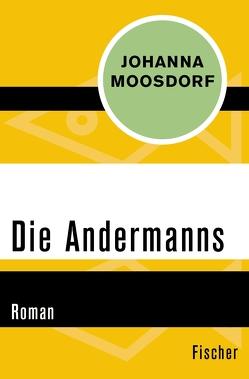 Die Andermanns von Moosdorf,  Johanna, Venske,  Regula