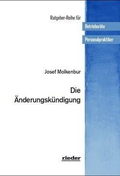 Die Änderungskündigung von Molkenbur,  Josef