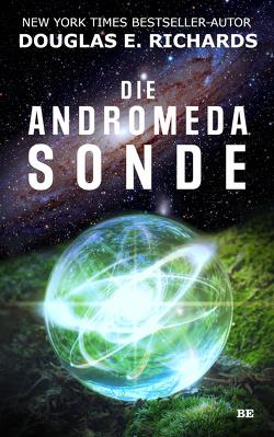Die Andromeda-Sonde von Richards,  Douglas E., Woods,  Chris