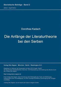 Die Anfänge der Literaturtheorie bei den Serben von Kadach,  Dorothea