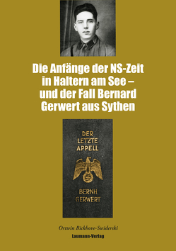 Die Anfänge der NS-Zeit in Haltern am See – und der Fall Gerwert aus Sythen von Bickhove-Swiderski,  Ortwin