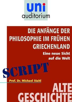 Die Anfänge der Philosophie im frühen Griechenland von Stahl,  Michael