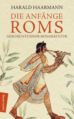 Die Anfänge Roms von Haarmann,  Harald