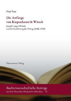 Die Anfänge von Kiepenheuer & Witsch von Boge,  Birgit
