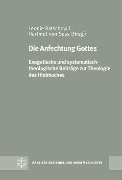 Die Anfechtung Gottes von Ratschow,  Leonie, von Sass,  Hartmut