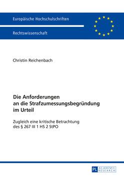 Die Anforderungen an die Strafzumessungsbegründung im Urteil von Reichenbach,  Christin Antje