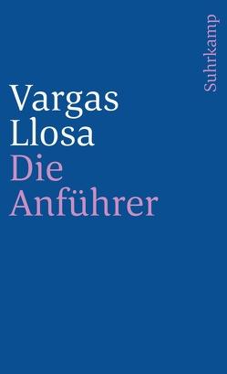Die Anführer von Adler,  Heidrun, Vargas Llosa,  Mario, Wehr,  Elke