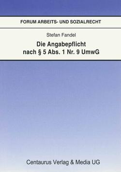 Die Angabepflicht nach § 5 Abs. 1 Nr. 9 UmwG von Fandel,  Stefan