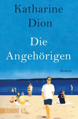 Die Angehörigen von Ahrens,  Henning, Dion,  Katharine