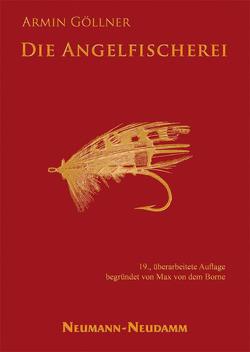 Die Angelfischerei von Borne,  Max von dem, Göllner,  Armin