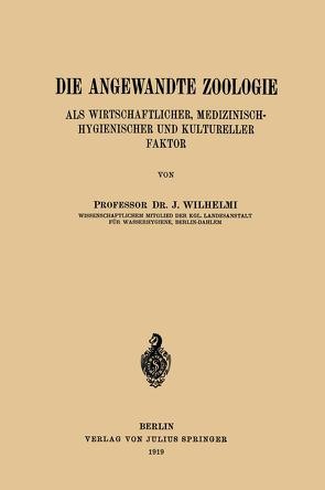 Die Angewandte Zoologie von Wilhelmi,  J.