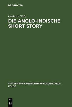 Die anglo-indische Short Story von Stilz,  Gerhard