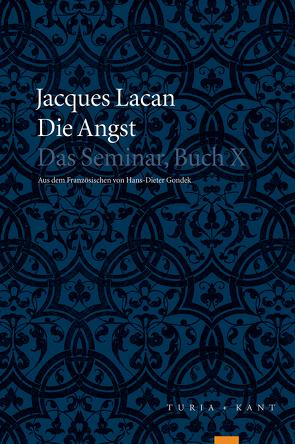 Die Angst von Gondek,  Hans-Dieter, Lacan,  Jacques, Miller,  Textherstellung von Jacques-Alain