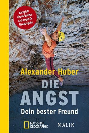 Die Angst, Dein bester Freund von Huber,  Alexander, Mersch,  Jan