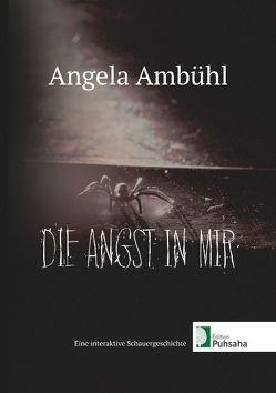 Die Angst in mir von Ambühl,  Angela