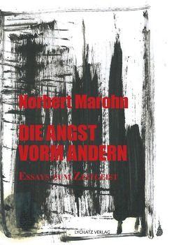 Die Angst vorm Anderen von Eckhardt,  Ralf, Marohn,  Norbert