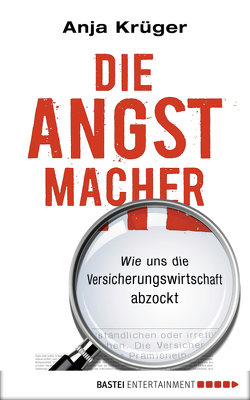 Die Angstmacher von Krüger,  Anja