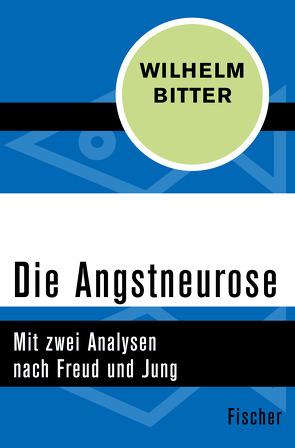 Die Angstneurose von Bitter,  Wilhelm