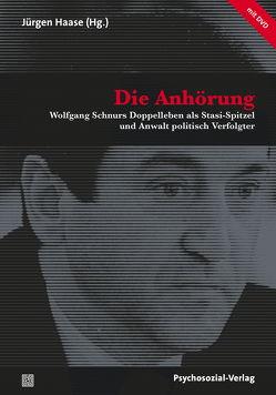 Die Anhörung von Bomberg,  Karl-Heinz, Haase,  Jürgen