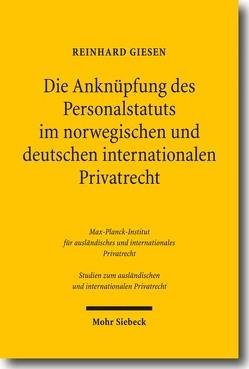 Die Anknüpfung des Personalstatuts im norwegischen und deutschen internationalen Privatrecht von Giesen,  Reinhard