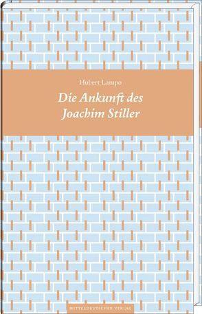 Die Ankunft des Joachim Stiller von Genzmer,  Herbert, Lampo,  Hubert, Schäffer,  René