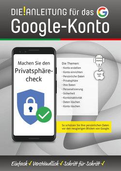 DIE ANLEITUNG für das Google-Konto von Oestreich,  Helmut