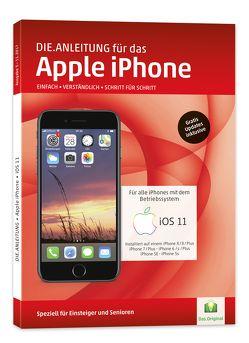 Die.Anleitung für das iPhone mit iOS 11 von Oestreich,  Helmut