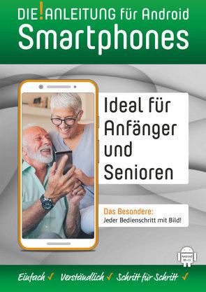 DIE ANLEITUNG für Smartphones mit Android 10-11 von Oestreich,  Helmut